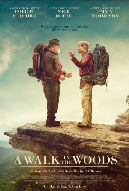 """A Walk in the Woods"" coming to Grandin Theater for premiere and AT fund raiser!"